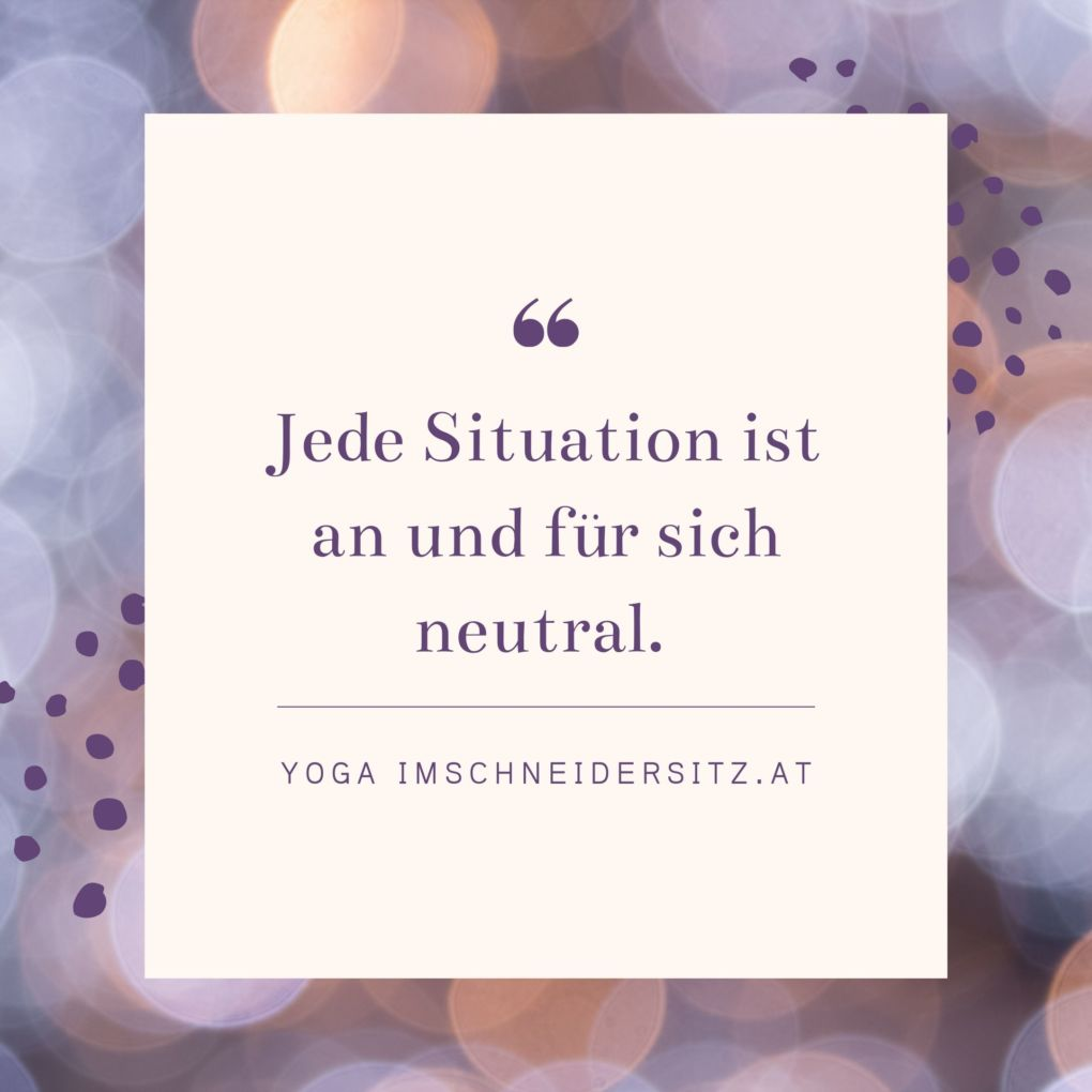 jede Situation ist neutral
